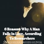 6 Reasons Why A Man Falls In Love, According To Researchers