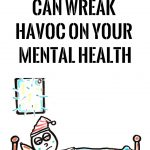 5-habits-that-can-wreak-havoc-on-your-mental-health