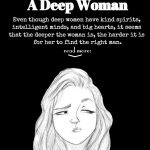 8 Reasons Why Most Men Can't Handle A Deep Woman