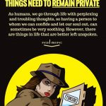 8 Things You Should Always Keep To Yourself, Because Some Things Need To Remain Private