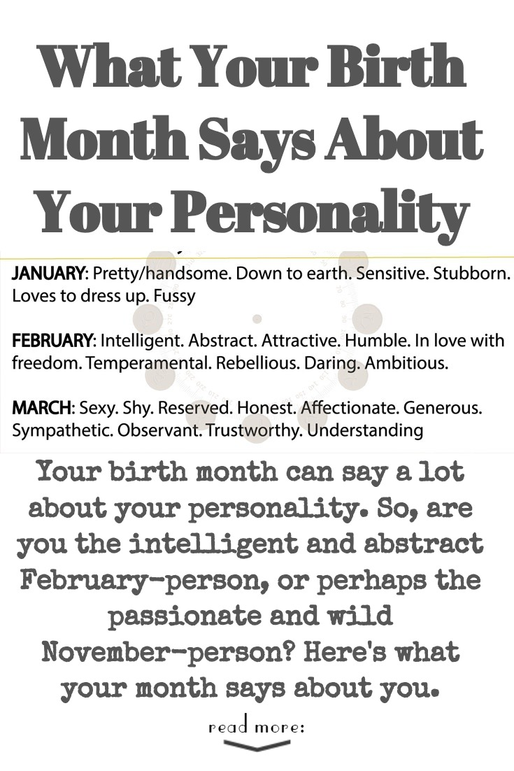 What Your Birth Month Says About Your Personality The Power Of Silence