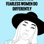 12-things-all-strong-confident-and-fearless-women-do-differently