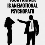 5-telltale-signs-your-partner-is-an-emotional-psychopath