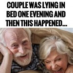 after-nearly-50-years-of-marriage-a-couple-was-lying-in-bed-one-evening-and-then-this-happened
