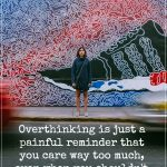 are-you-an-over-thinker-with-a-sensitive-heart-then-we-have-10-harsh-truths-for-you