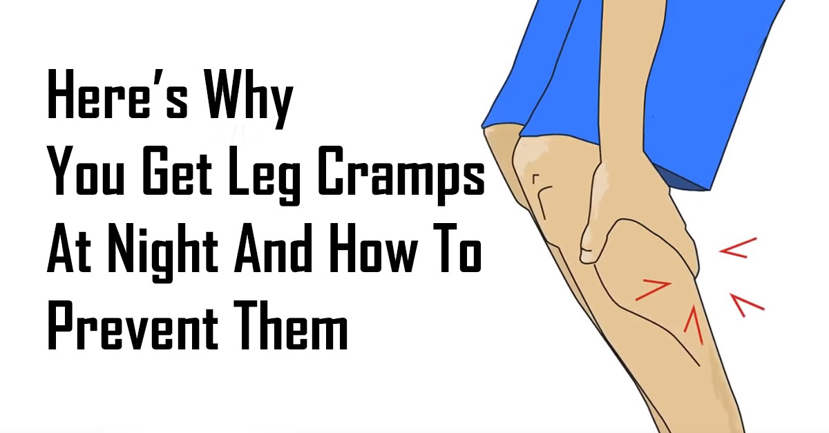 Here's Why You Get Leg Cramps At Night And How To Prevent Them