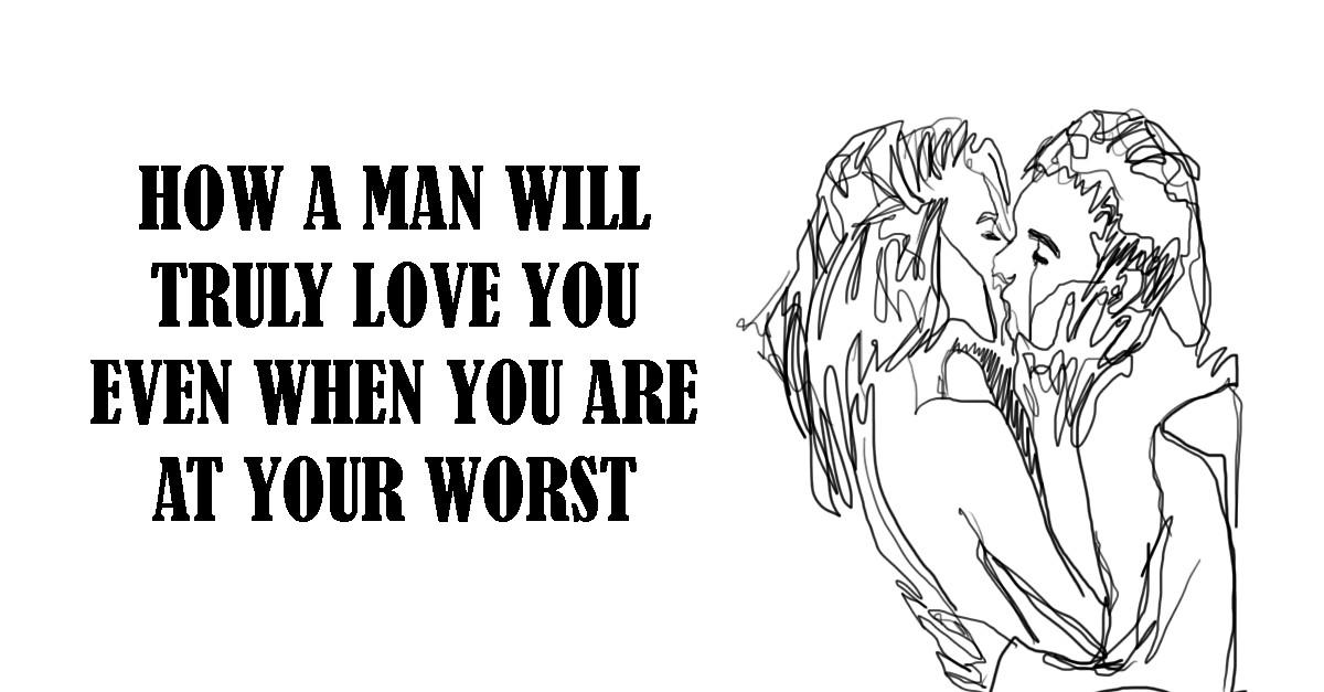 When a man love you