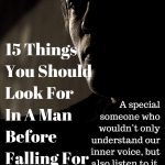 15 Things You Should Look For In A Man Before Falling For Him