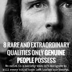 8Rare And Extraordinary Qualities Only Genuine People Possess