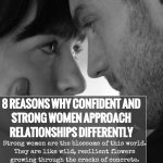 8Reasons Why Confident And Strong Women Approach Relationships Differently