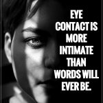 5 Secret Powers of Eye Contact