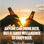 8 REASONS YOU DON'T NEED A BOYFRIEND THIS SUMMER, YOU NEED A COLD BEER