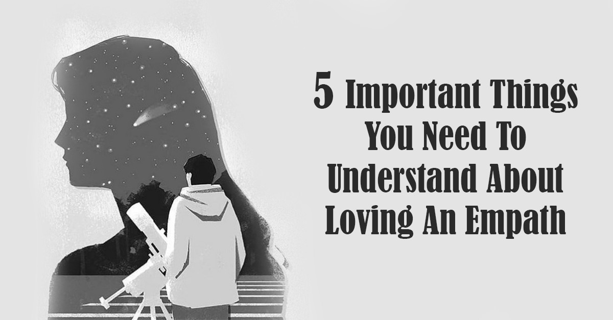 5 Important Things You Need To Understand About Loving An