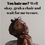 13 Reasons The Girl Who Hates People Is Actually The Perfect Girlfriend (2)