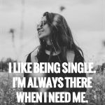 14 Ways to Tell That Someone Is a Happy Single (2)
