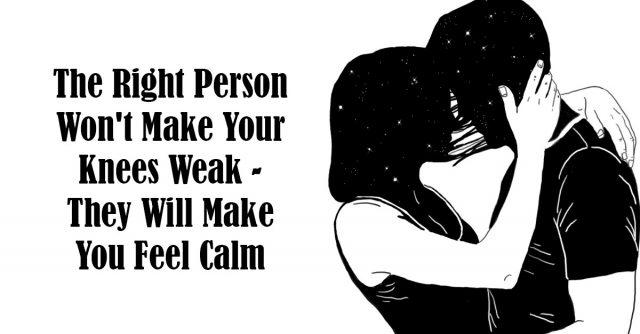 when you feel calm around someone