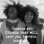 12 Reasons Why Your Cousin Is Actually Your Best Friend (2)