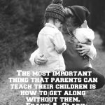 Happier People Are Raised By Parents Who Do These Two Things