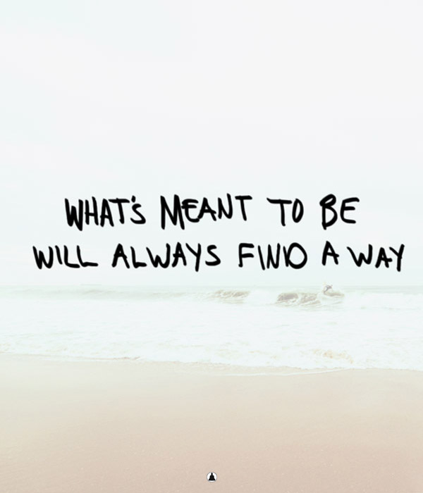 Whats meant to be
