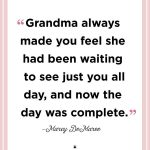 To The Grandmothers Who Made Us The Women We Are Today
