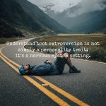 What It Means To Love An Extrovert