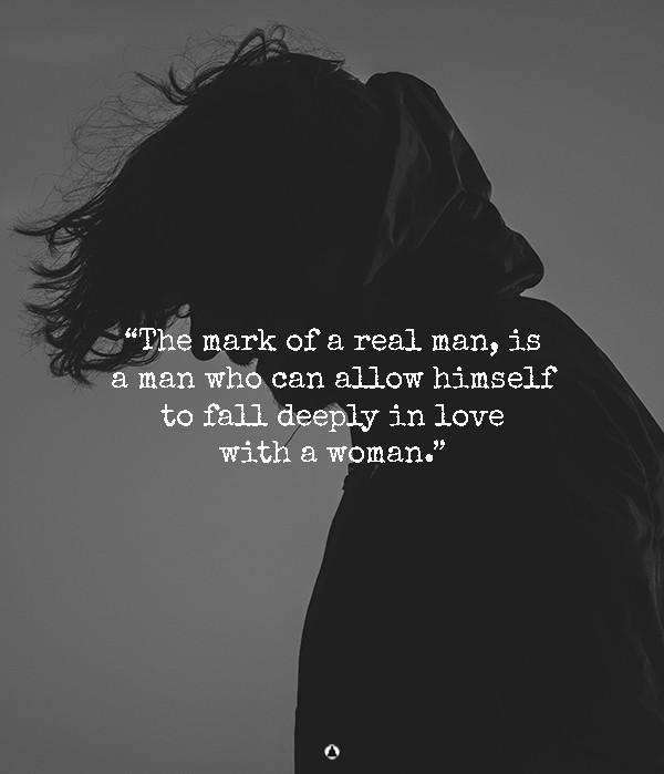 When a man is deeply in love