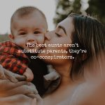 11 Reasons Why Aunts Are Some of The Most Important People in Your Life
