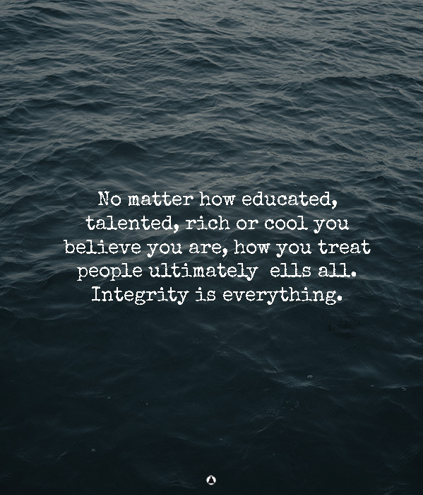 Every Healthy Relationship Is Based On Trust And Integrity