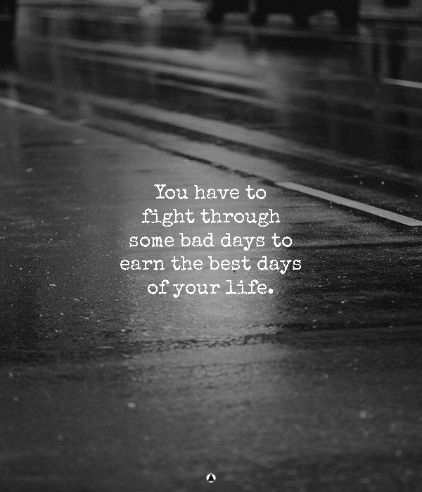 When Life Knocks You Down, Just Remember: Sad Days Don't Last Forever