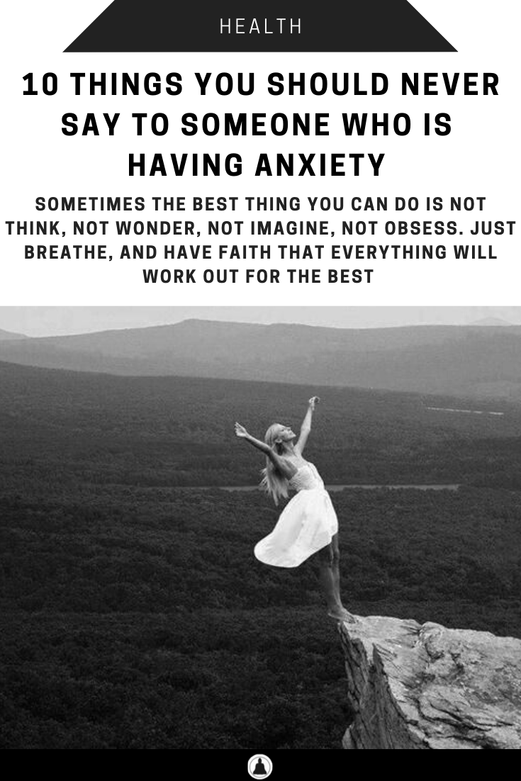 Should Never Say Anxiety