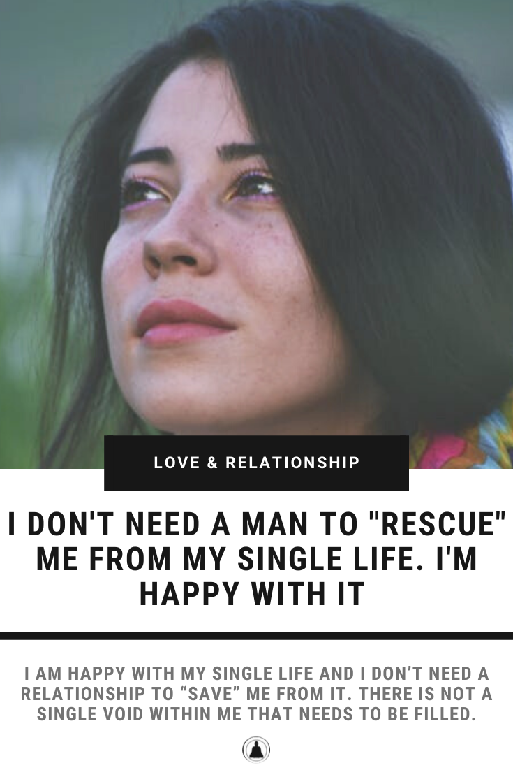 """I Don't Need A Man To """"Rescue"""" Me"""