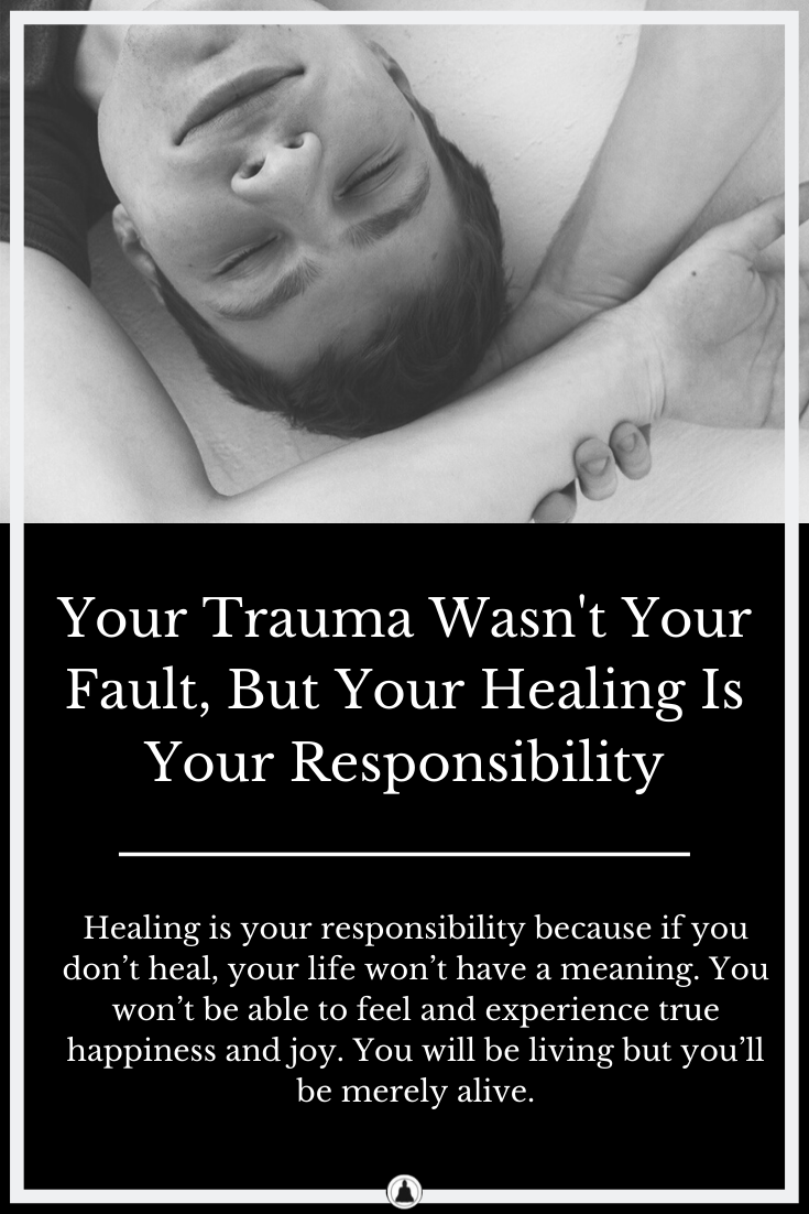 You're Responsible For Your Healing