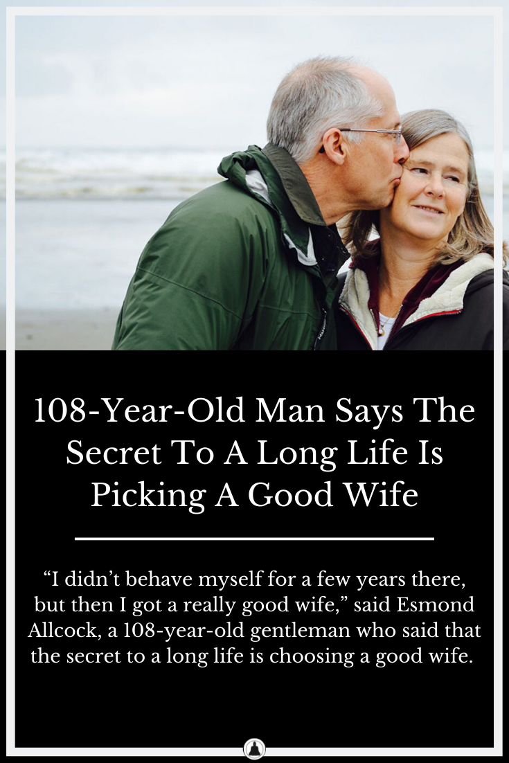 The Secret To A Long Life Is Picking A Good Wife