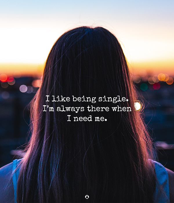 Being Single Is Not A Cruse – It's An Opportunity To Find Yourself