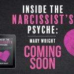 Inside The Narcissist's Psyche His Ability To Make Victims Stay With Him