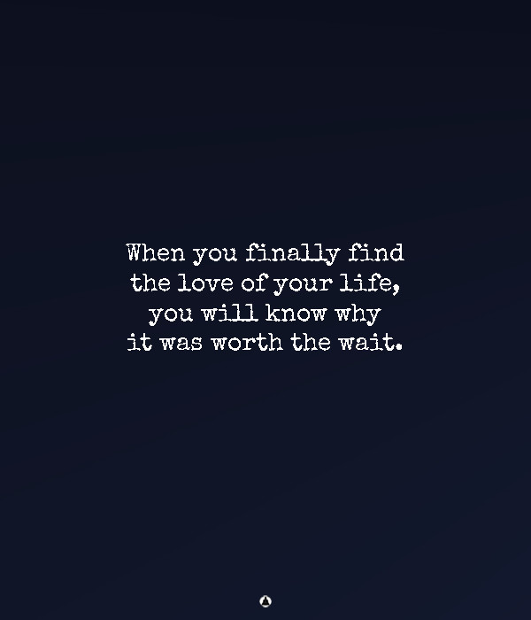 Love Will Find You When It's Time