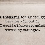 1 Always Be Thankful For What You Have