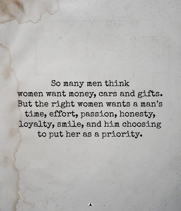 A Real Man Always Puts His Woman First
