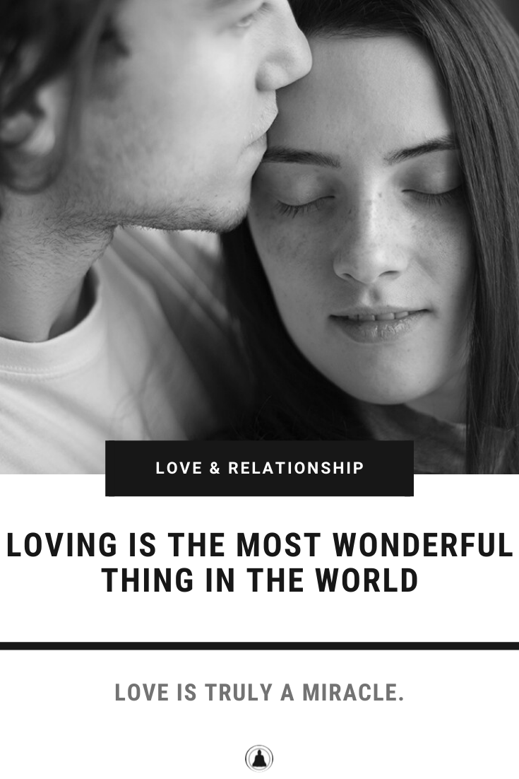 Loving Is The Most Wonderful Thing In The World