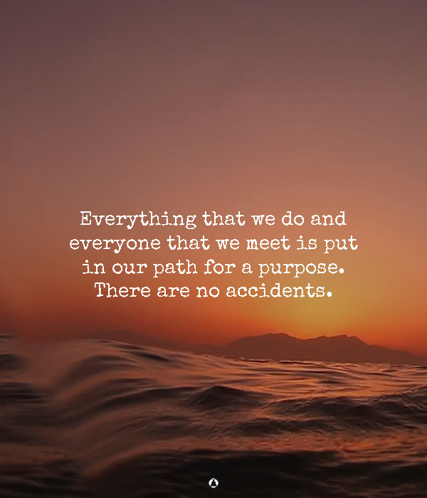Coincidence Doesn't Exist: You Meet People For A Certain Purpose