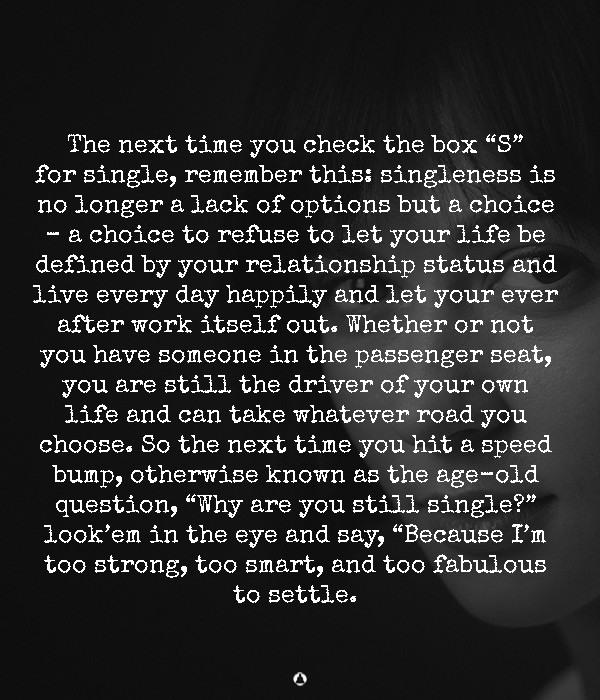 30 And Single? Why Not? You Were Never Meant To Settle For Just Anyone