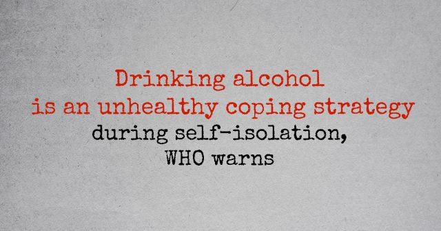 drinking alcohol during coronavirus