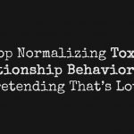 toxic relationships habits