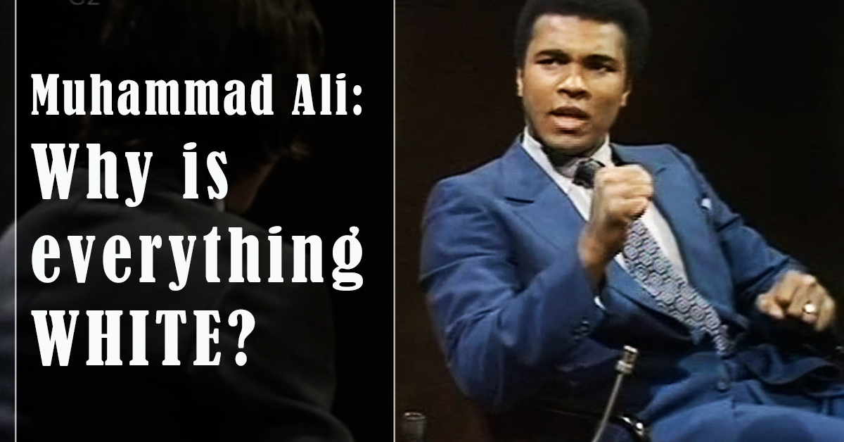 """""""Mama, Why Is Everything White?"""" Muhammad Ali Wondered Why Black People Are Discriminated"""